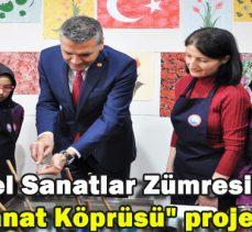 """Görsel Sanatlar Zümresi`nin """"Sanat Köprüsü"""" projesi"""