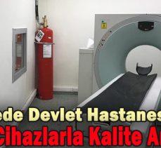 Gerede Devlet Hastanesinin  tomografi ve mamografi cihazı yenilendi