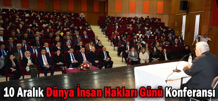 10 Aralık Dünya İnsan Hakları Günü Konferansı