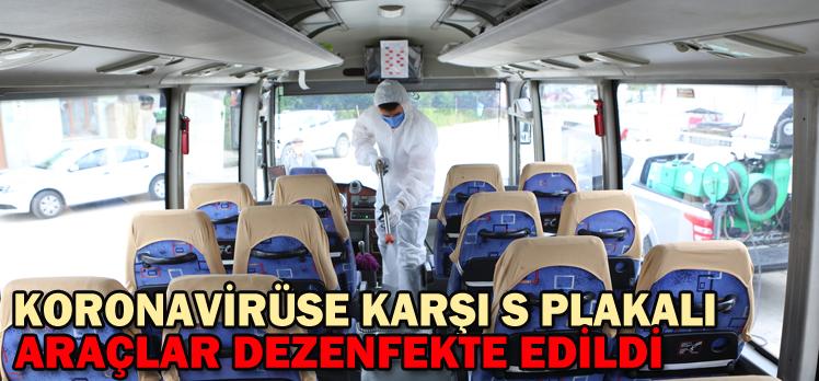 Koronavirüse karşı S plakalı servis araçları dezenfekte edildi