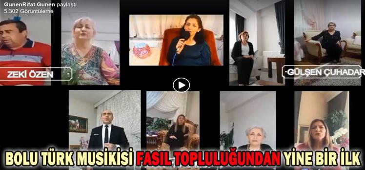 BOLU TÜRK MUSİKİSİ FASIL TOPLULUĞUNDAN YİNE BİR İLK