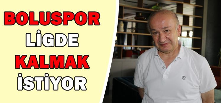 BOLUSPOR LİGDE KALMAK İSTİYOR