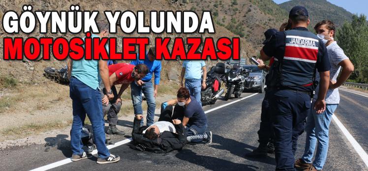 GÖYNÜK YOLUNDA MOTOSİKLET KAZASI
