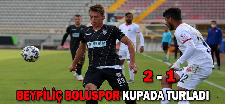 Beypiliç Boluspor 2 – 1 Kahramanmaraşspor