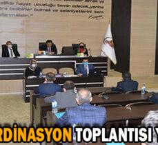 İL KOORDİNASYON TOPLANTISI YAPILDI