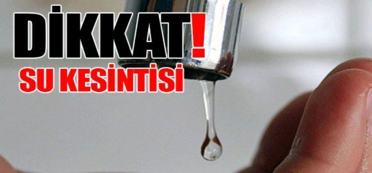 DİKKAT! SU KESİNTİSİ