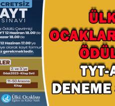 ÜLKÜ  OCAKLARI'NDAN  ÖDÜLLÜ  TYT-AYT  DENEME SINAVI