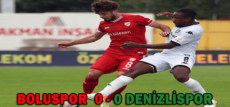 BOLUSPOR  0 – 0 DENİZLİSPOR