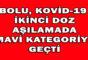 BOLU, KOVİD-19  İKİNCİ DOZ AŞILAMADA MAVİ KATEGORİYE GEÇTİ